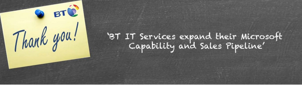BT Testimonial increase Microsoft capability and sales